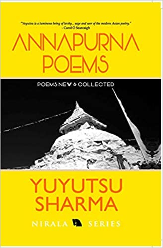 Annapurna Poems:Poems New and Selected
